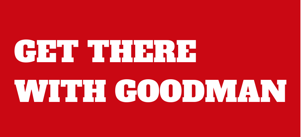 GET THERE WITH GOODMAN (1)-1